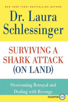 Surviving a Shark Attack (on Land) av Dr Laura Schlessinger (Heftet)