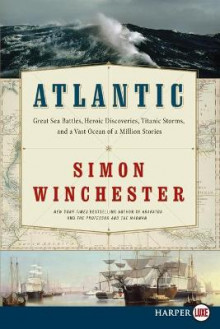 Atlantic av Author and Historian Simon Winchester (Heftet)