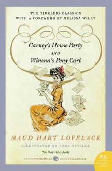 Carney's House Party/Winona's Pony Cart av Maud Hart Lovelace (Heftet)