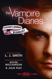 Bloodlust av L.J. Smith, Kevin Williamson og Julie Plec (Heftet)