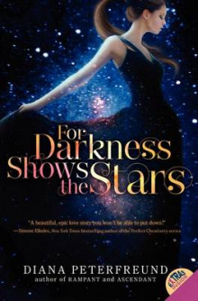 For Darkness Shows the Stars av Diana Peterfreund (Heftet)