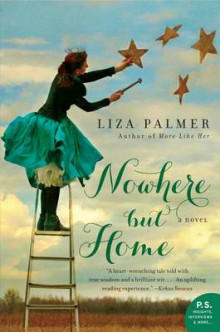 Nowhere But Home av Liza Palmer (Heftet)