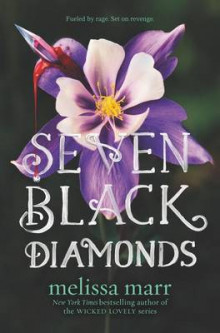 Seven Black Diamonds av Melissa Marr (Innbundet)