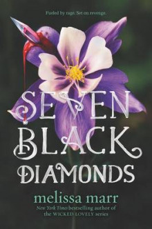 Seven Black Diamonds av Melissa Marr (Heftet)