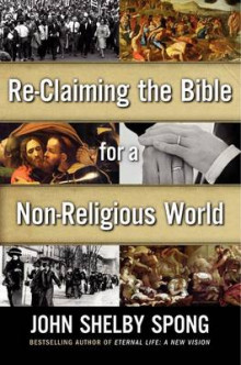 Reclaiming the Bible for a Non-Religious World av John Shelby Spong (Innbundet)