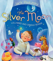 The Silver Moon av Jack Prelutsky (Innbundet)