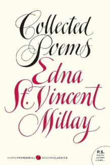 Collected Poems av Edna St Vincent Millay (Heftet)