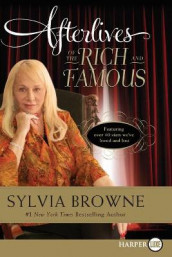 Afterlives of the Rich and Famous av Sylvia Browne (Heftet)