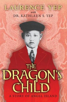 The Dragon's Child av Laurence Yep (Heftet)