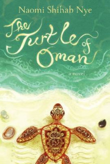 The Turtle of Oman av Naomi Shihab Nye (Innbundet)