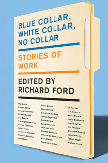 Blue Collar, White Collar, No Collar av Richard Ford (Heftet)
