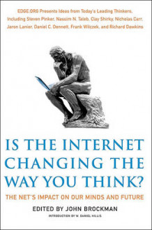 Is the Internet Changing the Way You Think? (Heftet)