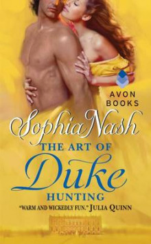 The Art of Duke Hunting av Sophia Nash (Heftet)