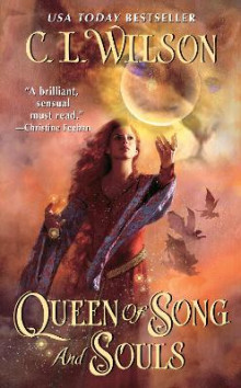 Queen of Song and Souls av C.L. Wilson (Heftet)