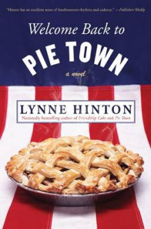 Welcome Back to Pie Town av Lynne Hinton (Heftet)