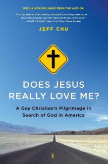 Does Jesus Really Love Me? av Jeff Chu (Innbundet)