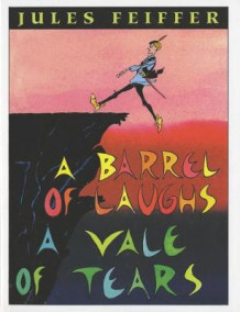 A Barrel of Laughs, a Vale of Tears av Jules Feiffer (Heftet)