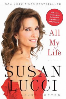 All My Life av Susan Lucci (Heftet)