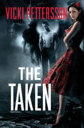 The Taken av Vicki Pettersson (Heftet)