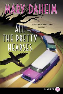 All the Pretty Hearses LP av Mary Daheim (Heftet)