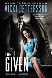 The Given: Book Three av Vicki Pettersson (Heftet)