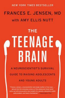 The Teenage Brain av Frances E Jensen og Amy Ellis Nutt (Heftet)