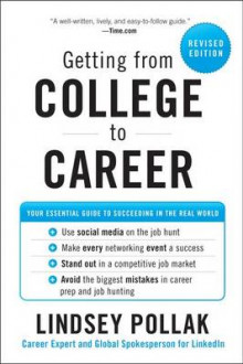 Getting from College to Career av Lindsey Pollak (Heftet)