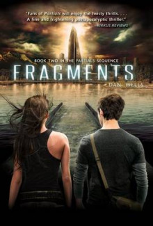 Fragments av Dan Wells (Heftet)