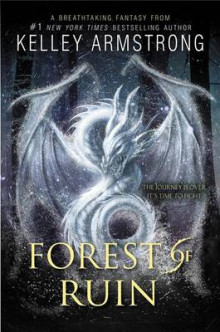 Forest of Ruin av Kelley Armstrong (Heftet)