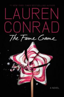 The Fame Game av Lauren Conrad (Innbundet)