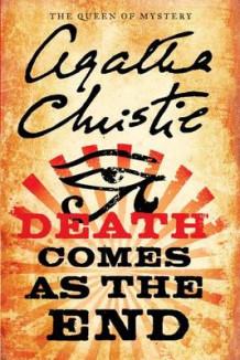 Death Comes as the End av Agatha Christie (Heftet)