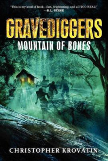 Gravediggers: Mountain of Bones av Christopher Krovatin (Heftet)