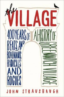 The Village av John Strausbaugh (Innbundet)