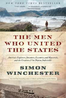 The Men Who United the States av Author and Historian Simon Winchester (Heftet)