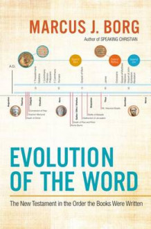 Evolution of the Word av Marcus J. Borg (Innbundet)