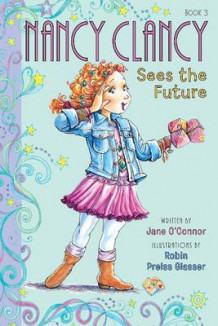 Fancy Nancy: Nancy Clancy Sees the Future av Jane O'Connor (Innbundet)
