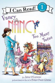 Fancy Nancy: Too Many Tutus av Jane O'Connor (Innbundet)