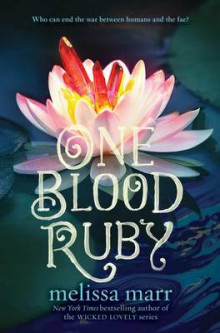 One Blood Ruby av Melissa Marr (Innbundet)