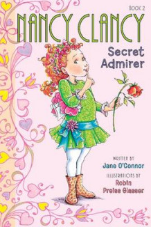 Fancy Nancy: Nancy Clancy, Secret Admirer av Jane O'Connor (Heftet)