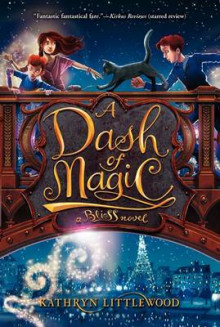 A Dash of Magic av Kathryn Littlewood (Heftet)