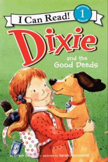 Dixie and the Good Deeds av Grace Gilman (Heftet)