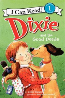 Dixie and the Good Deeds av Grace Gilman (Innbundet)