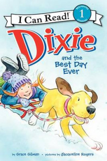 Dixie and the Best Day Ever av Grace Gilman (Heftet)