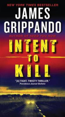 Intent to Kill av James Grippando (Heftet)