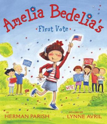Amelia Bedelia's First Vote av Herman Parish (Innbundet)
