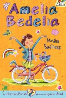 Amelia Bedelia Means Business av Herman Parish (Innbundet)