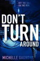 Don't Turn Around av Michelle Gagnon (Heftet)