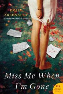 Miss Me When I'm Gone av Emily Arsenault (Heftet)