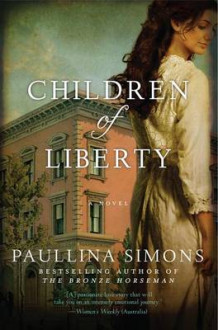 Children of Liberty av Paullina Simons (Heftet)