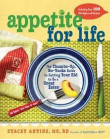 Appetite for Life av Stacey Antine (Heftet)